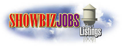 click here  to check out Showbiz Jobs...